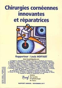 Louis Hoffart - Chirurgies cornéennes innovantes et réparatices.