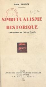 Louis Hoyack - Spiritualisme historique - Étude critique sur l'idée de progrès.