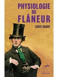 Louis Huart - Physiologie du flâneur.