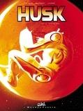 Louis et Arnaud Boudoiron - Husk Tome 2 : Critical Mass.
