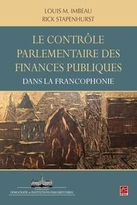 Louis Imbeau - Le contrôle parlementaire des finances publiques dans les pays de la francophonie.