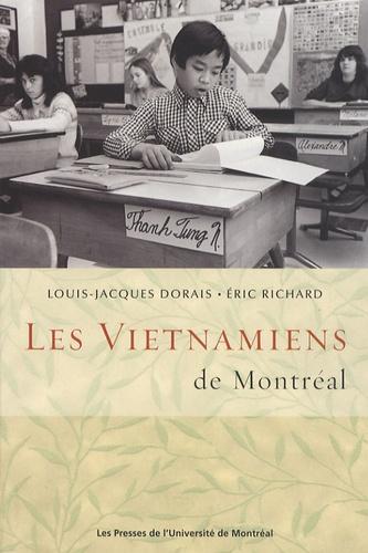 Louis-Jacques Dorais et Eric Richard - Les Vietnamiens de Montréal.