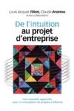 Louis Jacques Filion et Claude Ananou - De l'intuition au projet d'entreprise.