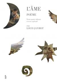 Louis Janmot - L'âme - Poème. Trente-quatre tableaux et texte explicatif.