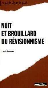 Louis Janover - Nuit et brouillard du révisionnisme.