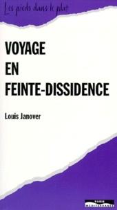 Louis Janover - Voyage en feinte-dissidence.