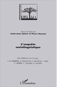 Louis-Jean Calvet et Pierre Dumont - L'enquête sociolinguistique.