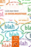 Louis-Jean Calvet - La sociolinguistique.