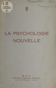 Louis-Jean Français - La psychologie nouvelle.