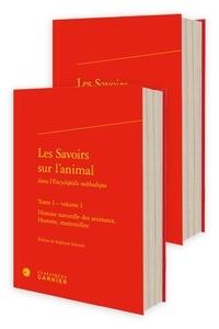 """Louis-Jean-Marie Daubenton et Jacques Lacombe - Les Savoirs sur l'animal dans l'""""Encyclopédie méthodique"""" - Tome 1."""