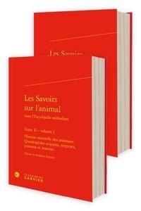 """Louis-Jean-Marie Daubenton et Jacques Lacombe - Les Savoirs sur l'animal dans l'""""Encyclopédie méthodique"""" - Tome 2."""