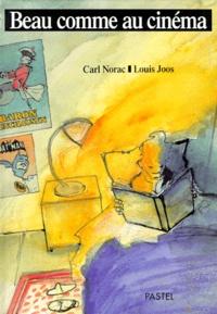 Louis Joos et Carl Norac - Beau comme au cinéma - Court-métrage.