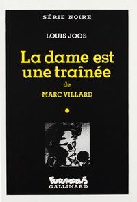 Louis Joos et Marc Villard - La dame est une traînée.