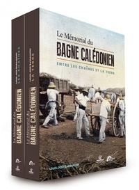 Louis-José Barbançon - Le Mémorial du bagne calédonien - Entre les chaînes et la terre, 2 volumes.