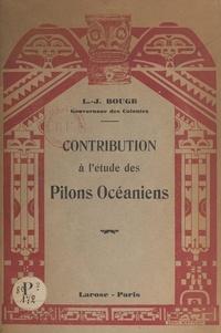 Louis-Joseph Bouge - Contribution à l'étude des pilons océaniens.