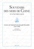 Louis-Joseph Brossollet - Souvenirs des mers de Chine et d'autres eaux.