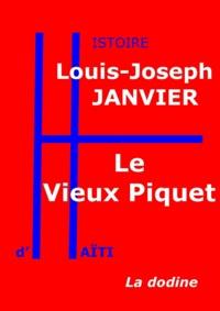 Louis-Joseph Janvier - Le Vieux Piquet.