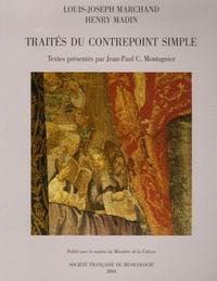 Louis-Joseph Marchand et Henry Madin - Traités du contrepoint simple.