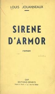 Louis Jouanneaux - Sirène d'Armor.