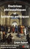 Louis Jugnet - Doctrines philosophiques et systèmes politiques.