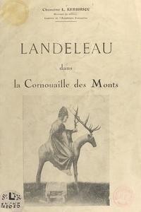 Louis Kerbiriou - Landeleau dans la Cornouaille des Monts.