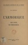 Louis Kervran - L'Armorique - Son unité, ses ressources.