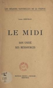 Louis Kervran - Le Midi - Son unité, ses ressources.