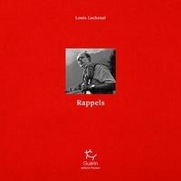 Louis Lachenal - Rappels.