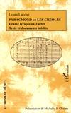 Louis Lacour - Pyracmond ou Les Créoles - Drame lyrique en 3 actes.