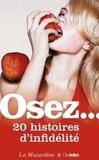 Louis Laëdec et Pierre Des Esseintes - Osez 20 histoires d'infidélité.