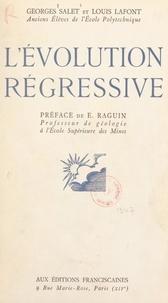 Louis Lafont et Georges Salet - L'évolution régressive.