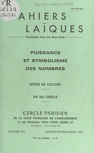 Louis Lafourcade et Prosper Alfaric - Puissance et symbolisme des nombres - Notes de lecture. Vie du Cercle.