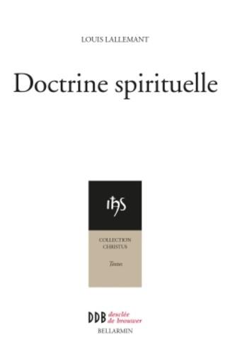 Doctrine spirituelle  édition revue et augmentée