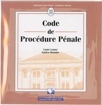 Louis Lamer et Gatien Meunier - Code procédure pénale.
