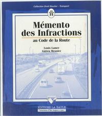 Louis Lamer - Mémento des Infractions au code de la route.
