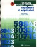 Louis Laurencelle et François-A. Dupuis - Tables statistiques expliquées et appliquées.
