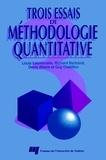 Louis Laurencelle et Richard Bertrand - Trois essais de méthodologie quantitative.