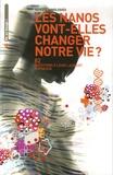 Louis Laurent et Patrick Philipon - Nanotechnologies, les nanos vont-elles changer notre vie ? - 82 Questions à Louis Laurent Physicien.