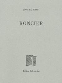 Louis Le Bihan - Roncier.