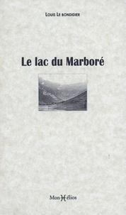 Louis Le Bondidier - Lac du Marbore.