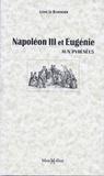 Louis Le Bondidier - Napoléon III et Eugénie aux Pyrénées.