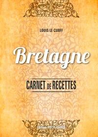 Louis Le Cunff - Carnet de recettes de Bretagne.