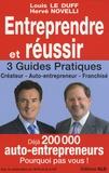 Louis Le Duff et Hervé Novelli - Entreprendre et réussir - Créateur, Auto-entrepreneur, Franchisé.