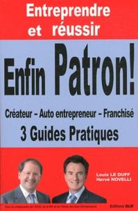 Louis Le Duff et Hervé Novelli - Entreprendre et réussir.