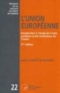 Louis Le Hardÿ de Beaulieu - L'Union européenne - Introduction à l'étude de l'ordre juridique et des institutions de l'Union.