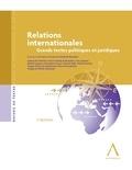 Louis Le Hardÿ de Beaulieu et Amine Ait-Chaalal - Relations internationales - Grands textes politiques et juridiques.