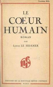 Louis Le Sidaner - Le cœur humain.