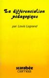 Louis Legrand - La Différenciation de la pédagogie.