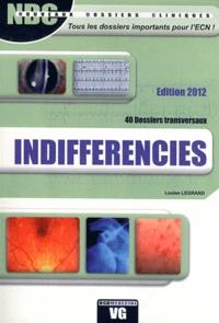 Louis Legrand - Ndc indifferencies - 40 Dossiers transversaux.