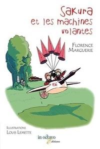 Louis Lemette - Sakura et les machines volantes.